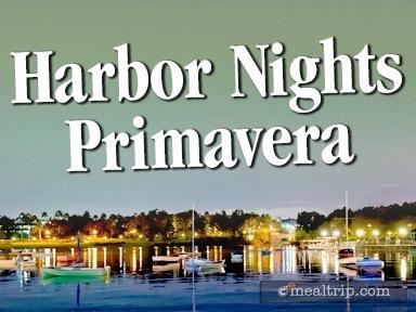 Harbor Nights Primavera