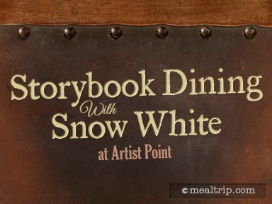 A review for Storybook Dining at Artist Point with Snow White