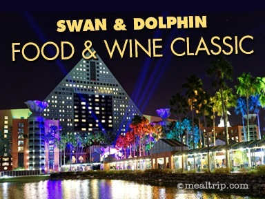 Swan & Dolphin Food and Wine Classic